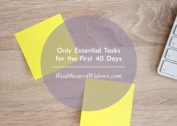 Only Essential Tasks for the First 40 Days